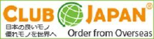 CLUB JAPAN 日本の良いモノ 優れモノを世界へ Order from Overseas